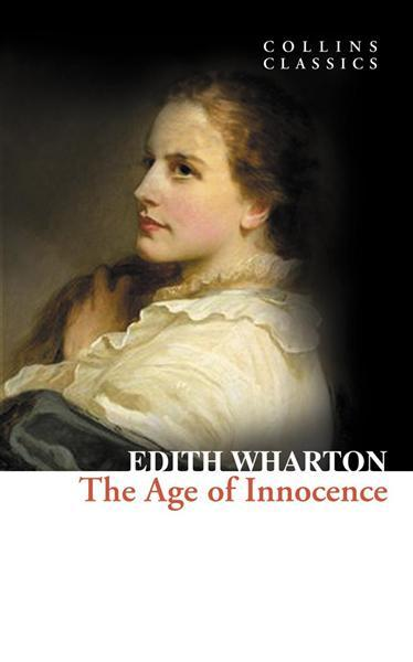 The Age Of Innocence Collins Classics