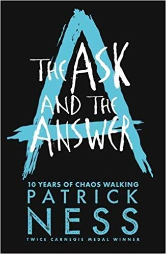 The Ask and the Answer (Chaos Walking) - Paperback