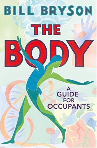 The Body: A Guide for Occupants - (PB)