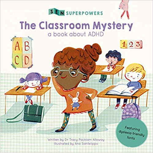 The Classroom Mystery: A Book about ADHD (SEN Superpowers) - (PB)