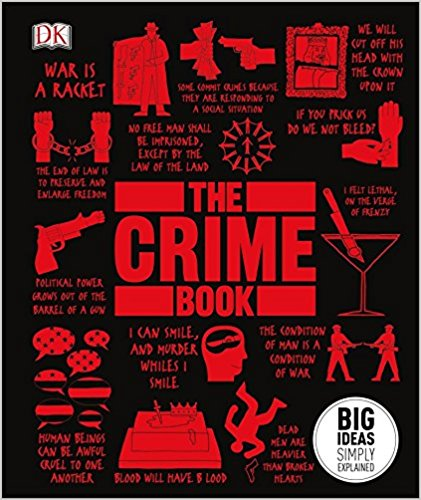 The Crime Book: Big Ideas Simply Explained (HB)