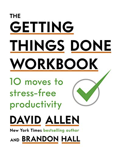 The Getting Things Done Workbook: 10 Moves to Stress-Free Productivity - Paperback