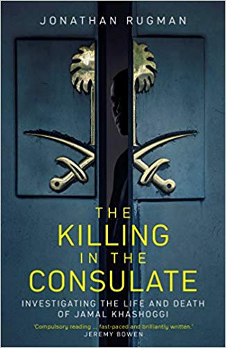The Killing in the Consulate: Investigating the Life and Death of Jamal Khashoggi