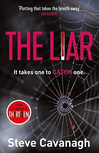 The Liar: It takes one to catch one