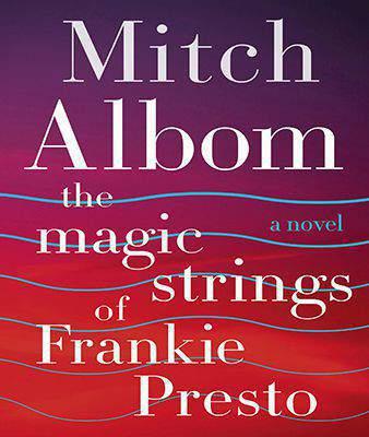 The Magic Strings of Frankie Presto - (PB)