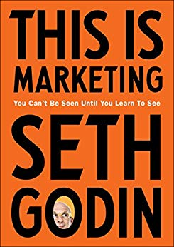 This is Marketing: You Can't Be Seen Until You Learn To See - Paperback
