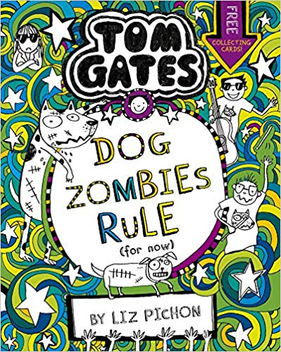Tom Gates: DogZombies Rule