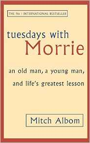 Tuesdays With Morrie  -  (PB)