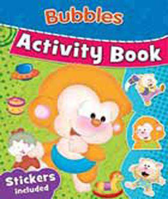 BUBBLES ACTIVITY BOOK STICKERS INCLUDED