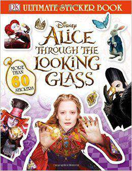 Ultimate Sticker Book: Alice Through the Looking Glass (Ultimate Sticker Books)  -  Paperback