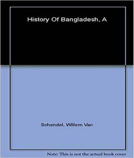 History Of Bangladesh, A