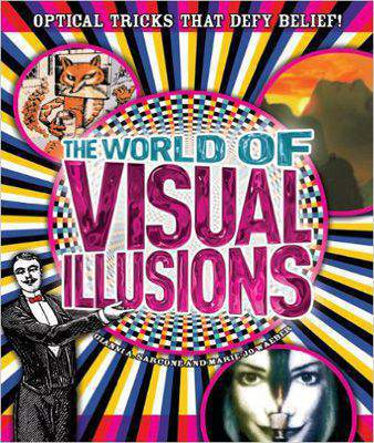 The World of Visual Illusions: Optical Tricks That Defy Belief