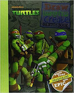 Nickelodeon Teenage Mutant Ninja Turtles Draw, Inspire, Create Sketchbook: Where Your Imagination Gets Epic!