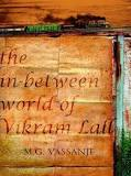 In Between World Of  Vikram Lall -