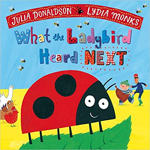What the Ladybird Heard Next  - (PB)