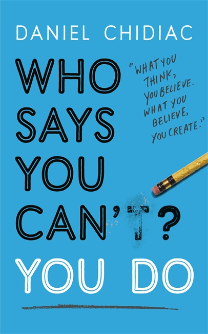 Who Says You Can't? You Do  - (PB)