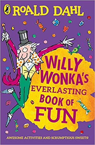 Willy Wonka's Everlasting Book of Fun - (PB)