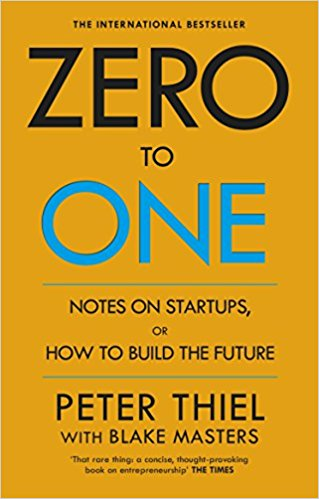 Zero to One Notes on Start Ups or How to Build the Future - Paperback