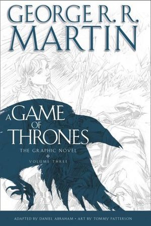 A Game of Thrones Graphic Novel Volume Three
