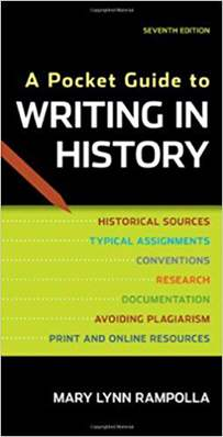 A Pocket Guide to Writing in History  7th Edition