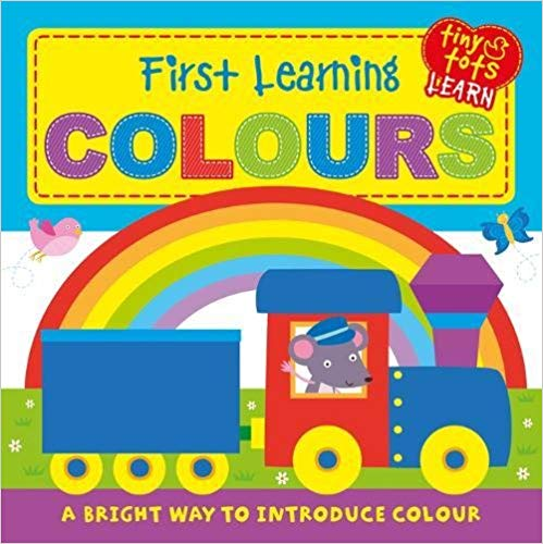 Colours (Tiny Tots Touch and Feel)