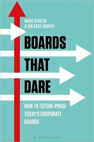 Boards That Dare: How to Future-proof Today's Corporate Boards