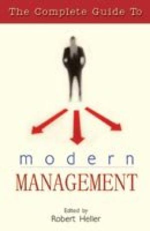 The Complete Guide to Modern Management