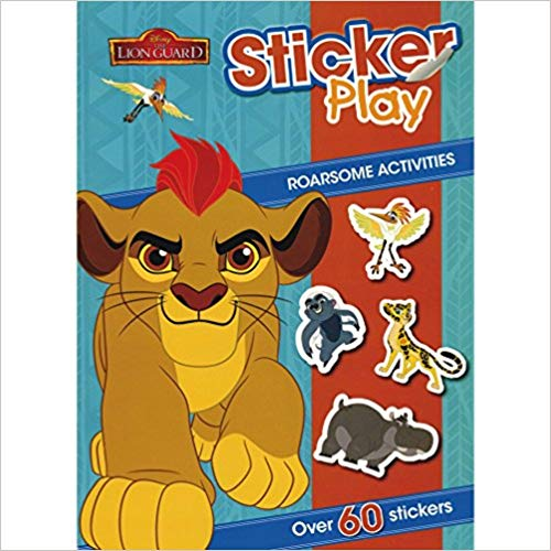 Disney Junior The Lion Guard Sticker Play Roarsome Activities: Over 60 Stickers