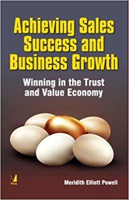 Achieving Sales Success and Business Growth Winning in the Trust and Value Economy