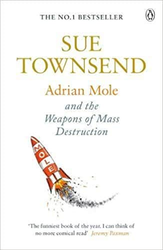 Adrian Mole and The Weapons of Mass Destruction Adrian Mole 7 -