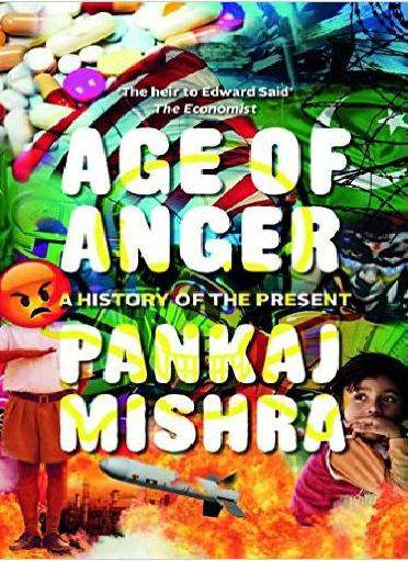 Age of Anger A History of the Present