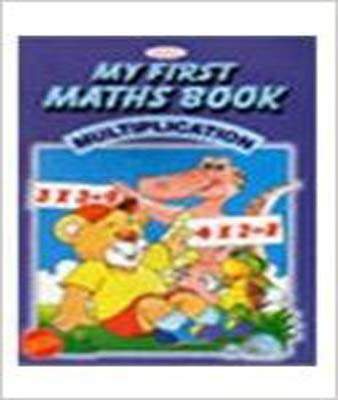 Alka My Fir Maths Book Multiplication
