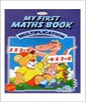 Alka My Fir Maths Book Multiplication