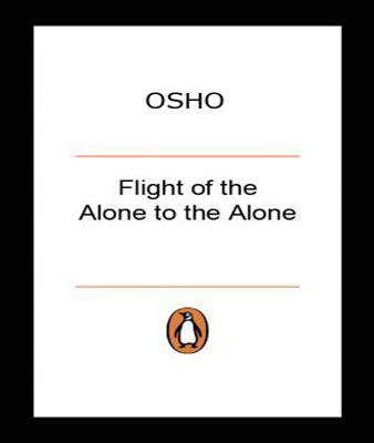 Flight of the Alone to the Alone