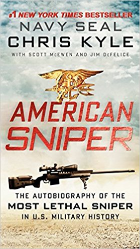 American Sniper: The Autobiography of the Most Lethal Sniper in US Military History