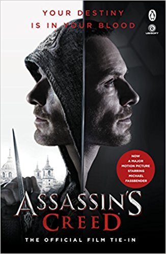 Assassin's Creed: The Official Film Tie-In