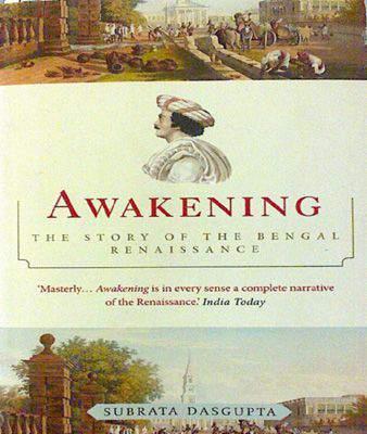 Awakening - The Story of the Bengal Renaissance