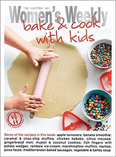 Bake and Cook with Kids Australian Womens Weekly