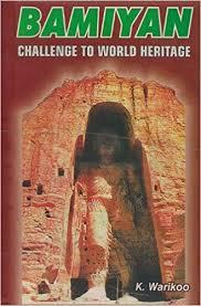 Bamiyan: Challenge to world heritage