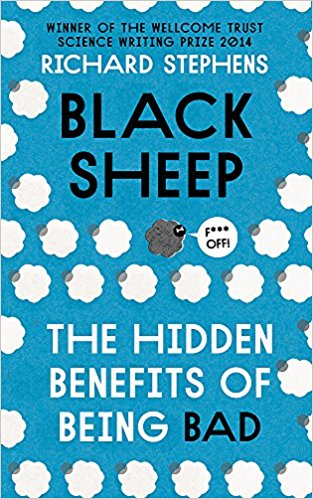 Black Sheep: The Hidden Benefits of Being Bad Paperback