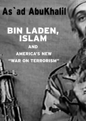 Bin Laden, Islam, & America's New War on Terrorism: Consequences of U.S.Foreign Policy (Seven Stories' Open Media)