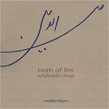 Born of Fire - Salahuddin Mian