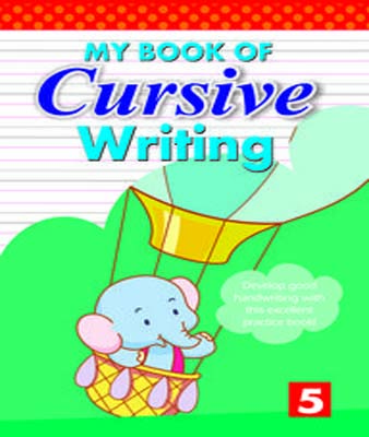 My Book of Cursive Writing - Book 5