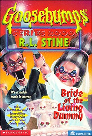 Bride of the Living Dummy (Goosebumps Series 2000)