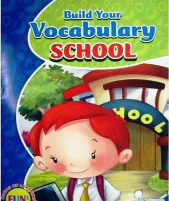 BUILD YOUR VOCUBULARY SCHOOL