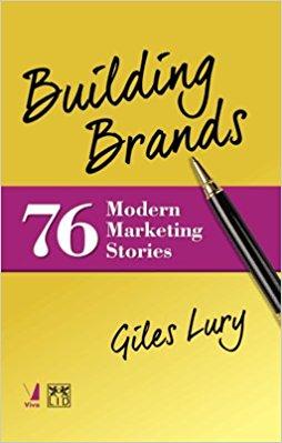 Building Brands 76 Modern Marketing Stories
