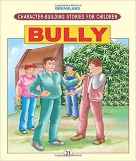 CHARACTERBUILDING - BULLY