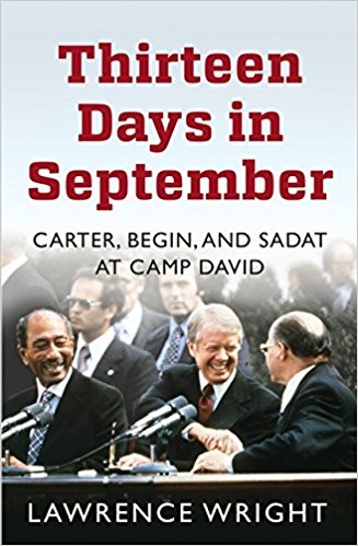 Thirteen Days in September: The Dramatic Story of the Struggle for Peace in the Middle East