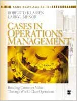 Case in Operations Management: Building Customer Value Through World-Class OperationsSage South Asia Edition