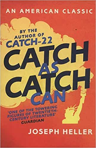 Catch as Catch Can An American Classic
